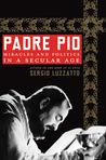 Padre Pio by Sergio Luzzatto