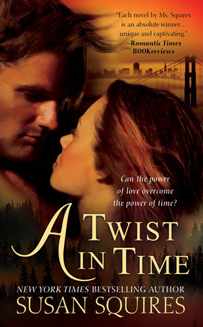 A Twist In Time by Susan Squires
