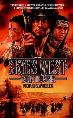 Sun River (Skye's West, #1)