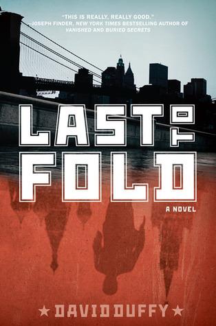 Last to Fold by David Duffy