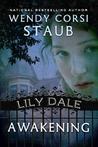 Awakening (Lily Dale, #1)