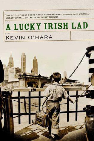A Lucky Irish Lad by Kevin O'Hara