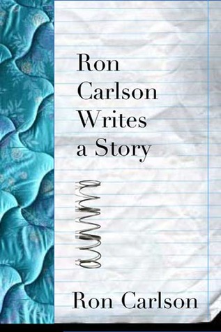 Ron Carlson Writes a Story Quotes