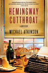 Hemingway Cutthroat: A Mystery (Thomas Dunne Books)