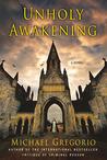 Unholy Awakening (Hanno Stiffeniis, #4)