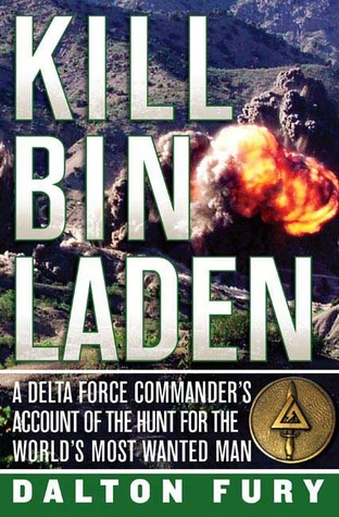 kill-bin-laden-a-delta-force-commander-s-account-of-the-hunt-for-the-world-s-most-wanted-man