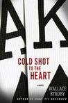 Cold Shot to the Heart (Crissa Stone, #1)