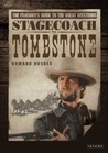Stagecoach to Tombstone: The Filmgoers' Guide to Great Westerns