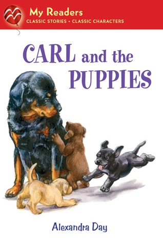Carl and the Puppies by Alexandra Day