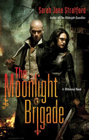 The Moonlight Brigade by Sarah-Jane Stratford