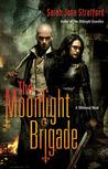 The Moonlight Brigade (Millennial #2)