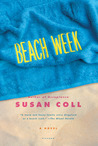 Beach Week by Susan Coll