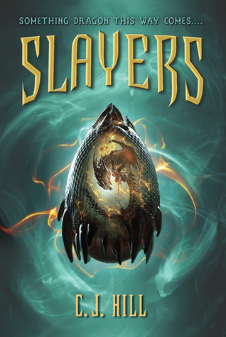 Slayers by C.J. Hill