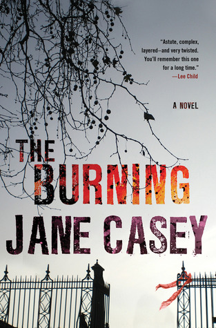 The Burning by Jane Casey