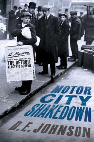 Motor City Shakedown by D.E. Johnson