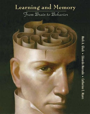 Learning and Memory by Mark A. Gluck