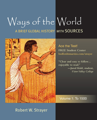 Ways of the world a global history with sources volume 1 to 1500 ways of the world a global history with sources volume 1 to 1500 fandeluxe Choice Image