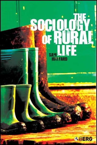 The Sociology of Rural Life