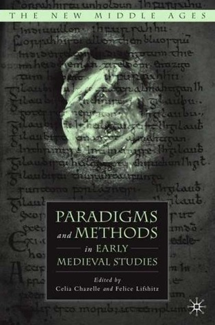 paradigms-and-methods-in-early-medieval-studies