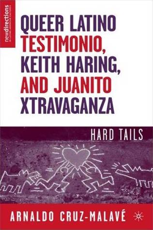 Queer Latino Testimonio, Keith Haring, a...