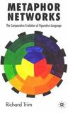 Metaphor Networks: The Comparative Evolution of Figurative Language