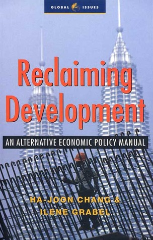 Reclaiming Development: An Economic Policy Handbook for Activists and Policymakers EPUB
