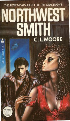 Northwest Smith by C.L. Moore