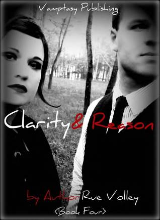Clarity And Reason Blood And Light Vampire 4 By Rue Volley