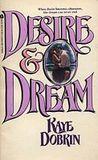 Desire & Dream