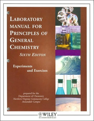 Laboratory Manual for Principles of General Chemistry: Experiments and Exercises