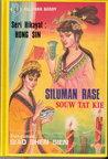 Siluman Rase Souw Tat Kie (Seri Hikayat Hong Sin, #1)