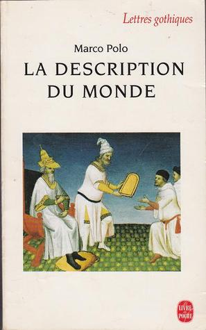 La Description Du Monde por Marco Polo, Pierre-Yves Badel