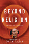 Download Beyond Religion: Ethics for a Whole World