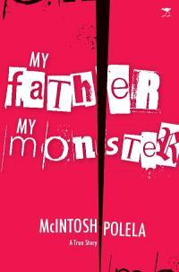 My Father, My Monster: A True Story