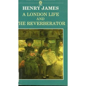 A London Life and The Reverberator