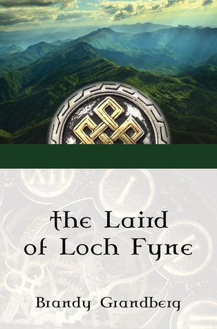 The Laird of Loch Fyne by Brandy Grandberg
