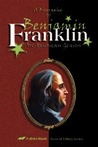 From Boyhood to Manhood - the Life of Benjamin Franklin