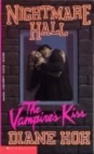 The Vampires Kiss(Nightmare Hall 22)