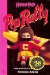 Pep Rally (Horror High, #7)