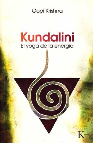 Kundalini - El Yoga de la Energía