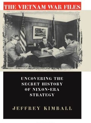 the-vietnam-war-files-uncovering-the-secret-history-of-nixon-era-strategy