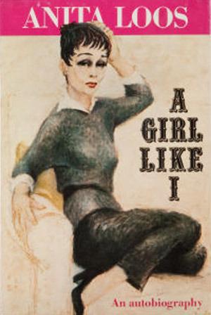 A Girl Like I: An autobiography