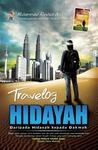 Travelog Hidayah by Muhammad Rashidi Abdullah