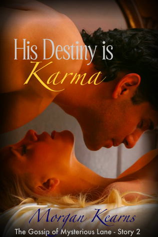 His Destiny is Karma (The Gossip of Mysterious Lane #2)