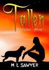 Tallen by M.L. Sawyer