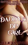 Daddy's DP Girl (Daddy's Girl, #12)