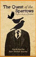 The Quest of the Sparrows by Kartik  Sharma