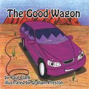 The Good Wagon by Paul       Clark