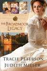 The Broadmoor Legacy (The Broadmoor Legacy #1-3)