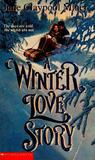 A Winter Love Story by Jane Claypool Miner